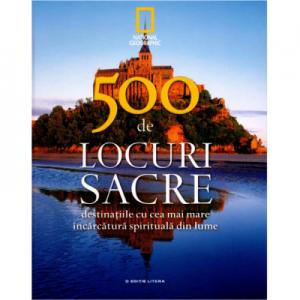 500 de locuri sacre. Vol. 2