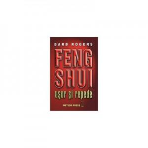 Feng Shui. Usor si repede - Barb Rogers
