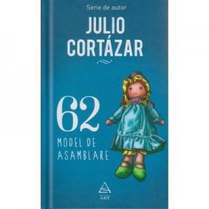 62 Model de asamblare - Julio Cortazar