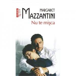 Nu te misca - Margaret Mazzantini