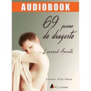 69 de poeme de dragoste. Audiobook - Leonard Ancuta