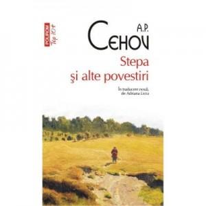 Stepa si alte povestiri - A. P Cehov