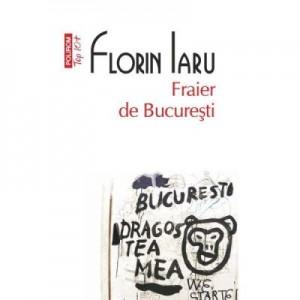 Fraier de Bucuresti - Florin Iaru