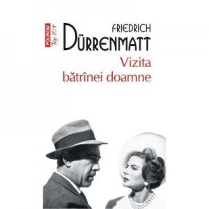 Vizita batrinei doamne - Friedrich Durrenmatt