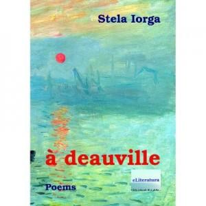 A Deauville. Poems - Stela Iorga