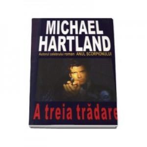A treia tradare - Michael Hartland
