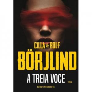 A treia voce - Cilla Borjlind, Rolf Borjlind