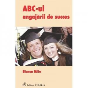 ABC-ul angajarii de succes - Bianca Marina Mitu