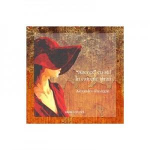 Aberez cu stil in catrene tarzii (poezii) - Alexandra Gheorghe