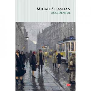 Accidentul. Vol. 124 - Mihail Sebastian
