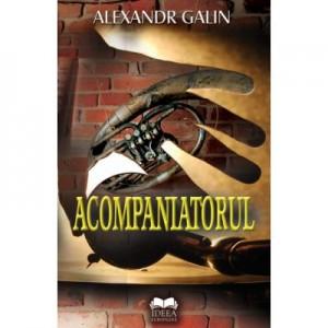 Acompaniatorul - Alexandr Galin