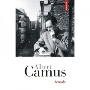 Actuale - Albert Camus