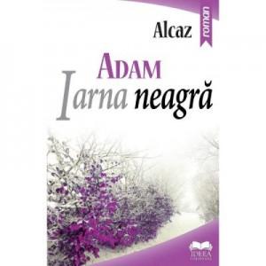 ADAM. Iarna neagra, volumul 2 - Alcaz