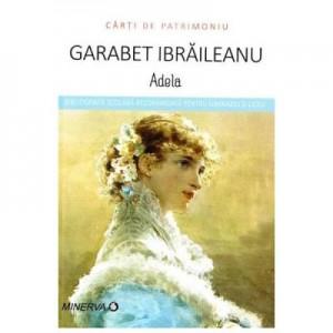 Adela - Garabet Ibraileanu (Carti de patrimoniu)