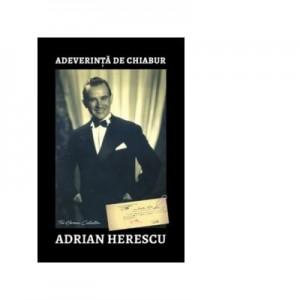 Adeverinta de chiabur - Adrian Herescu