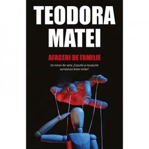 Afaceri de familie - Teodora Matei