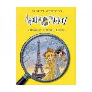 Agatha Mistery Crima pe turnul Eiffel - Sir Steve Stevenson