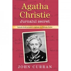 Agatha Christie. Jurnalul secret - John Curran