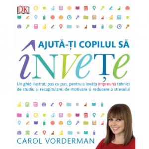 Ajuta-ti copilul sa invete - Carol Vorderman