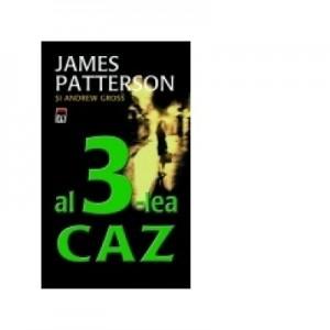 Al 3-lea caz - James Patterson