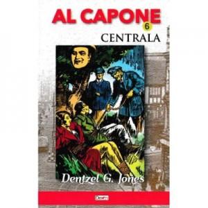 Al Capone vol. 6: Centrala - Dentzel G. Jones