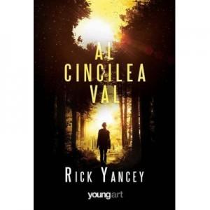 Al cincilea val 1 - Rick Yancey