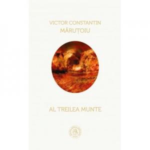 Al treilea munte - Victor Constantin Marutoiu