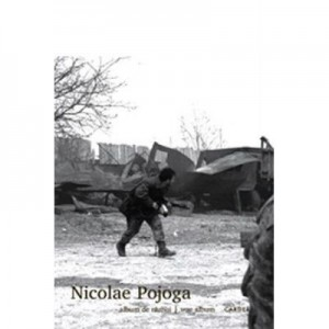 Album de razboi. War album - Nicolae Pojoga