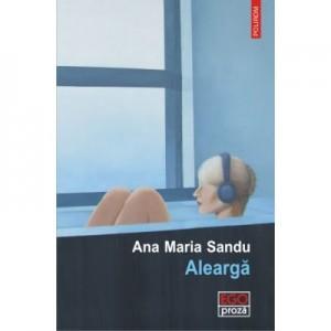Alearga - Ana Maria Sandu