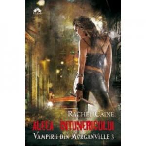Aleea Intunericului. Vampirii din Morganville, volumul 3 - Rachel Caine