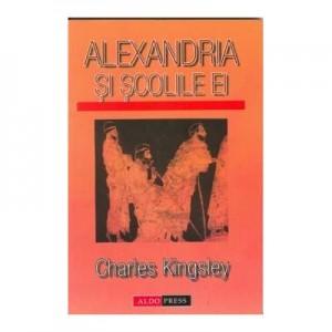 Alexandria si scolile ei - Charles Kingsley
