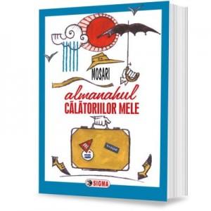 Almanahul calatoriilor mele - G. Mosari