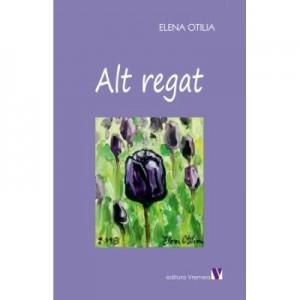 Alt regat (poezii) - Elena Otilia