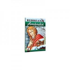 Amandoi -Liviu Rebreanu
