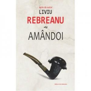 Amandoi - Liviu Rebreanu
