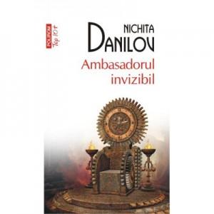 Ambasadorul invizibil - Nichita Danilov