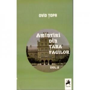 Amintiri din tara fagilor, vol II - Ovid Topa