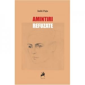 Amintiri refuzate - Imbi Paju