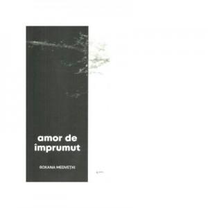 Amor de imprumut - Roxana Medvetki