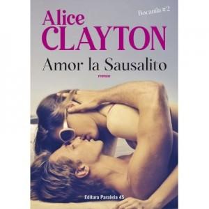 Amor la Sausalito. Bocanila #2 - Alice Clayton