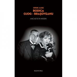 Ancheta in infern (paperback) - Rodica Ojog-Brasoveanu