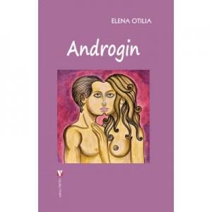 Androgin - Elena Otilia