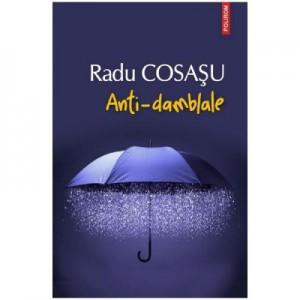 Anti-damblale - Radu Cosasu