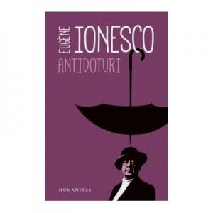 Antidoturi - Eugene Ionesco