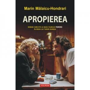 Apropierea - Marin Malaicu-Hondrari
