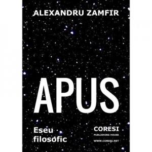 Apus. Eseu filosofic - Alexandru Zamfir