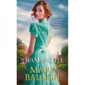 Aranjamentul - Mary Balogh