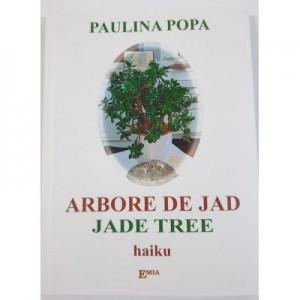 Arborele de jad - Paulina Popa