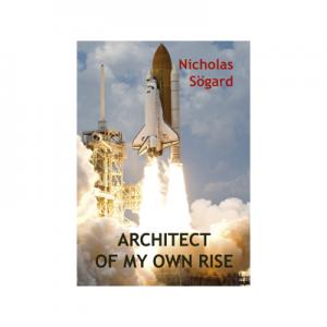 Architect of My Own Rise - Nicolas Sogard