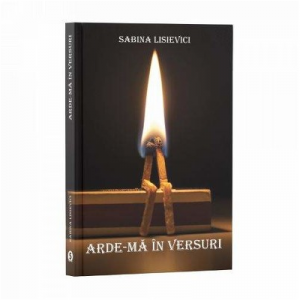 Arde-ma in versuri - Sabina Lisievici
